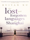 The Lost and Forgotten Languages of Shanghai (eBook)